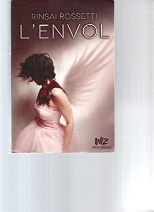 L'envol: Rinsai Rossetti