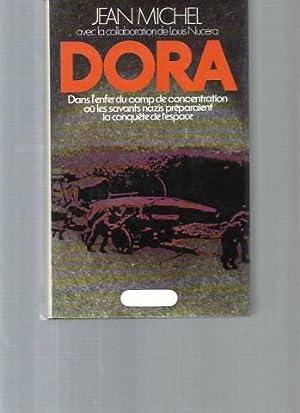 Dora - Dans l'enfer du camp de: Jean Michel, Louis
