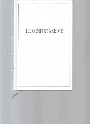Le Confucianisme - Les Entretiens de Confucius: Confucius