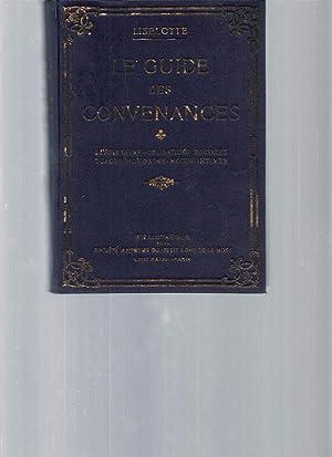 Le guide des convenances : savoir-vivre, obligations: Liselotte