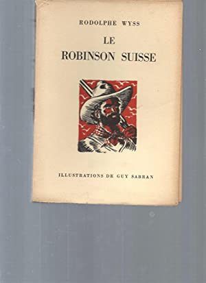 Le Robinson Suisse: Rodolphe Wyss