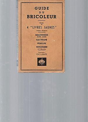 """Guide du Bricoleur. Recueil de 4 """"livres: Collectif"""