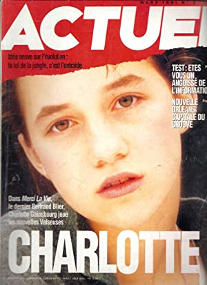 Actuel - N°3 (mars 1991) : Charlotte Gainsbourg.