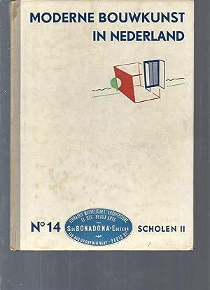 Moderne Bouwkunst in Nederland / N°14 Scholen: Collectif