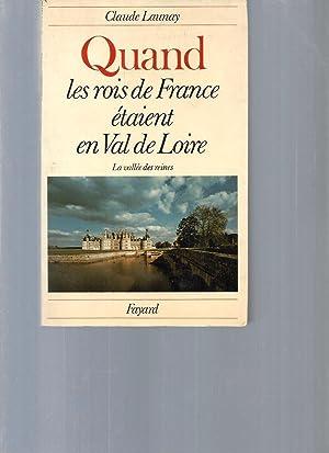 Quand les rois de France étaient en: Claude Launay