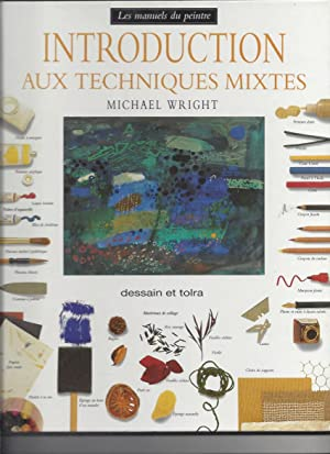 Introduction aux techniques mixtes