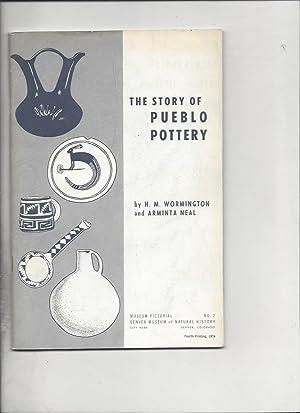 The story of pueblo pottery: H M Wormington