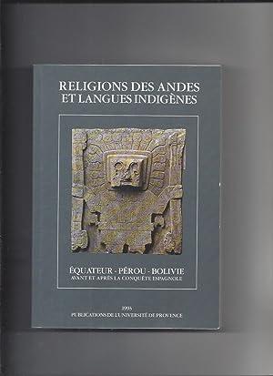 Religions des Andes et langues indigènes. Equateur: Duviols Pierre