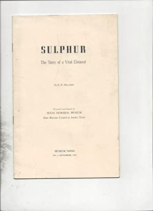 Sulphur the story of a vital element