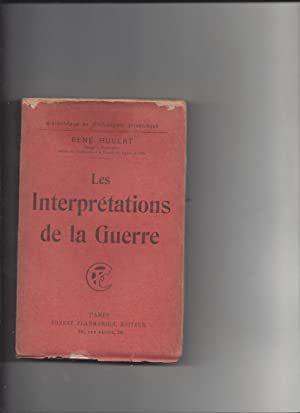 Les interpretations de la guerre