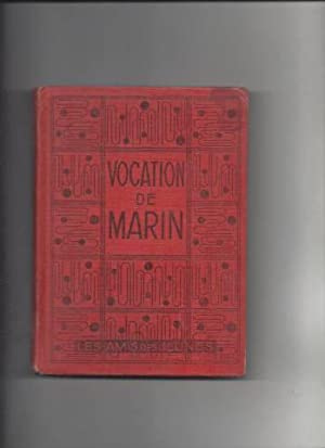 Vocation de Marin (AWAY TO SEA )