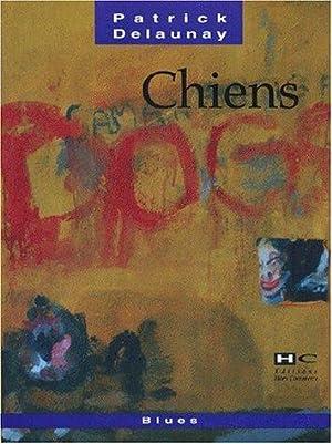 Chiens: Patrick Delaunay