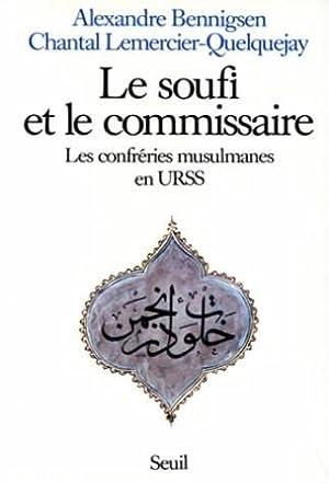 Le soufi et le commissaire: Alexandre Bennigsen, Chantal