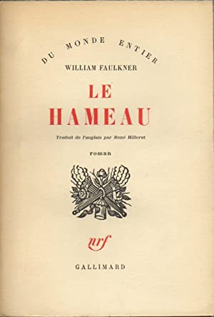 LE HAMEAU.: FAULKNER William