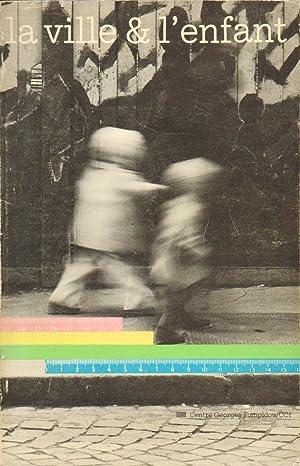LA VILLE ET L'ENFANT. Catalogue d'exposition: Jean-François GRUNFELD