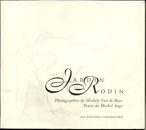 LE JARDIN DE RODIN.: RODIN) - COLLECTIF
