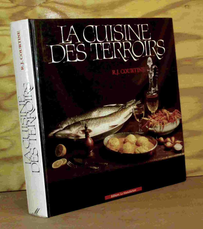 La Cuisine Des Terroirs By Courtine Robert Jullien Edition Lyon