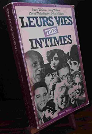 LEURS VIES TRES INTIMES: WALLACE Irving, Anny,