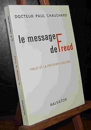 LE MESSAGE DE FREUD , FREUD ET: CHAUCHARD Paul
