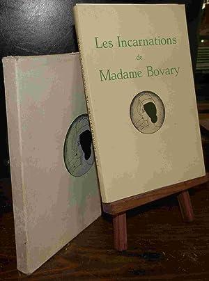 LES INCARNATIONS DE MADAME BOVARY: FLAUBERT Gustave
