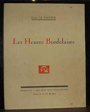 LES HEURES BORDELAISES: LE TANNEUR JACQUES