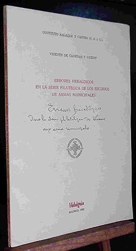 ERRORES HERALDICOS EN LA SERIE FILATELICA DE LOS ESCUDOS DE ARMAS MUNICIPALES: CADENAS Y VICENT ...