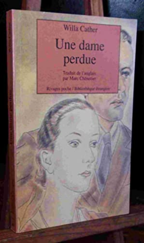 UNE DAME PERDUE: CATHER Willa