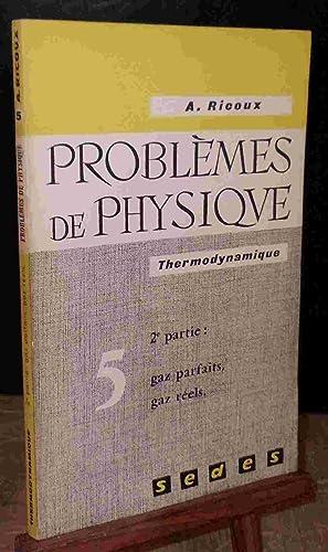 PROBLEMES DE PHYSIQUE: RICOUX Andre