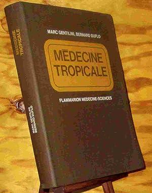 MEDECINE TROPICALE: GENTILINI Marc -