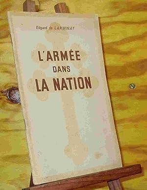 L'ARMEE DANS LA NATION: DE LARMINAT Edgard