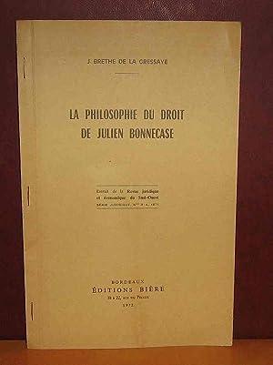La philosophie du droit de Julien BONNECASE: BRETHE de la
