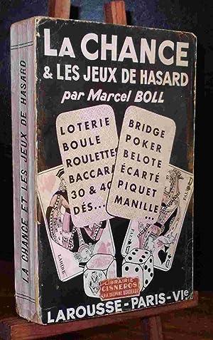LA CHANCE ET LES JEUX DE HASARD: BOLL Marcel