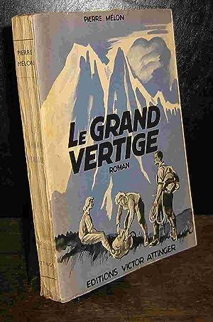 LE GRAND VERTIGE: MELON Pierre