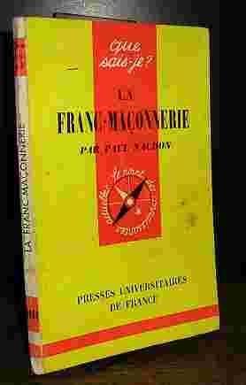 LA FRANC-MACONNERIE: NAUDON Paul