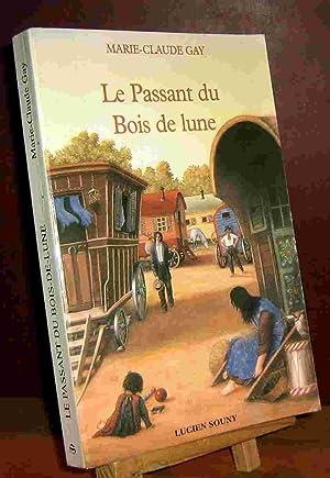 LE PASSANT DU BOIS DE LUNE: GAY Marie-Claude