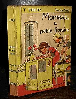 MOINEAU, LA PETITE LIBRAIRE: TRILBY T. (Mme