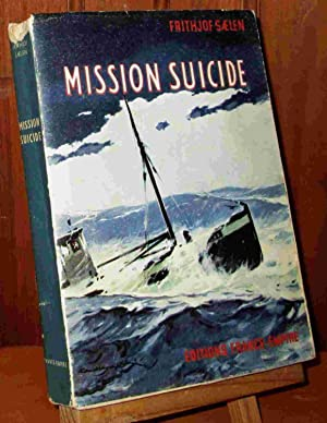 MISSION SUICIDE: SAELEN Frithjof