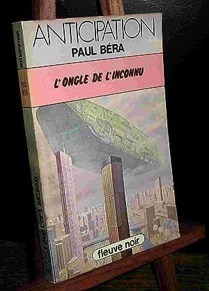 L'ONGLE DE L'INCONNU: BERA Paul
