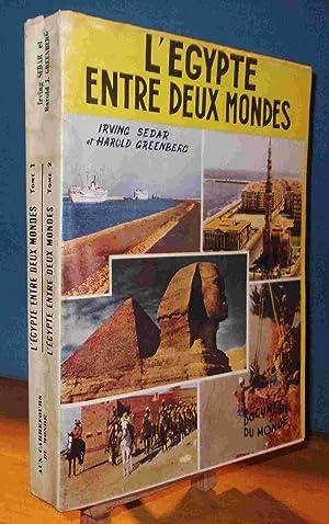 L'EGYPTE ENTRE DEUX MONDES: SEDAR Irving -