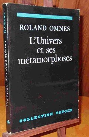 L'UNIVERS ET SES METAMORPHOSES: OMNES Roland