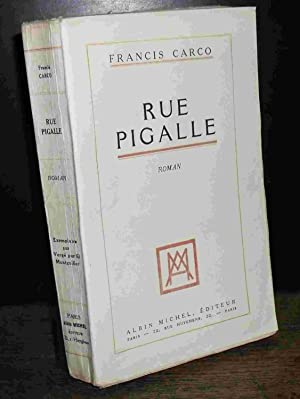 RUE PIGALLE: CARCO Francis