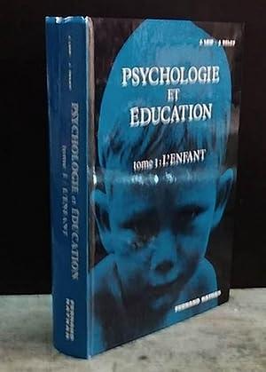 PSYCHOLOGIE ET EDUCATION - I - L'ENFANT: LEIF Joseph -