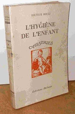 HYGIENE DE L'ENFANT, CAUSERIES: ROCAZ