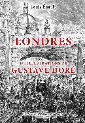 Londres - Illust. de Gustave Doré: Louis Enault