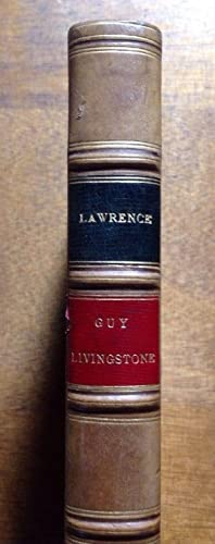 LAWRENCE - Guy Livingstone ou à Outrance