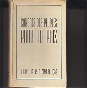 CONGRÈS DES PEUPLES POUR LA PAIX. Vienne, 12-19 décembre 1952