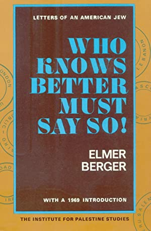 WHO KNOWS BETTER MUST SAY SO !: BERGER Elmer