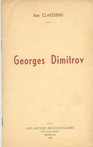GEORGES DIMITROV (Dédicacé par l'auteur): CLAESSENS Bob