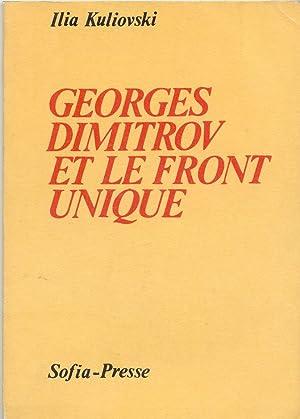 GEORGES DIMITROV ET LE FRONT UNIQUE: KULIOVSKI Ilia