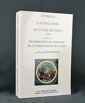 L'Astrologie du livre de Thot (1785) suivie: Etteilla